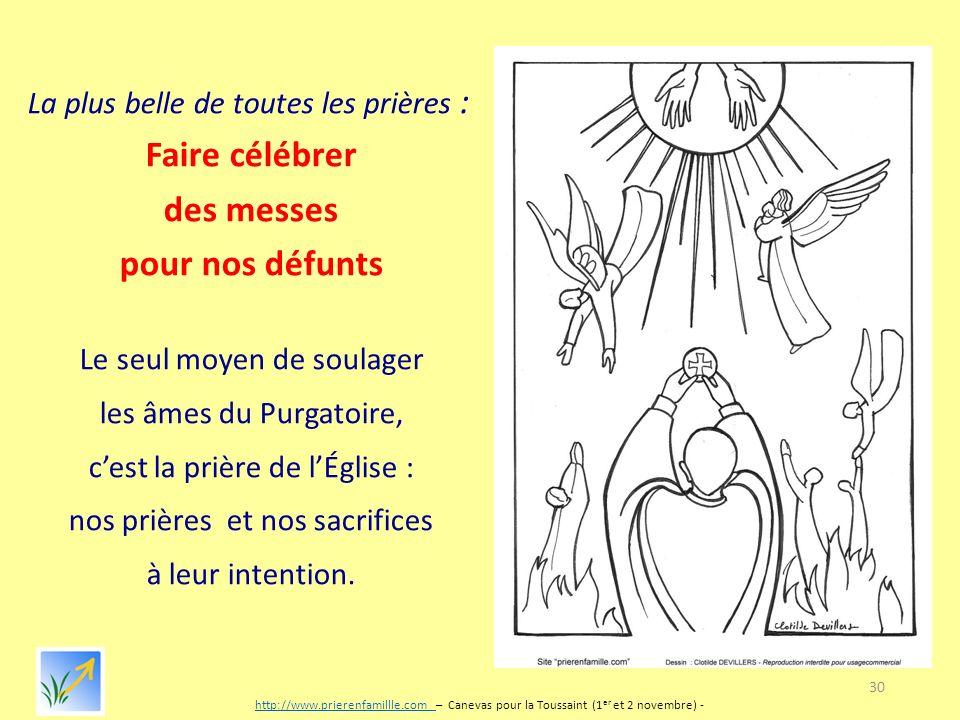 Novembre : Prions pour nos chers défunts les âmes du Purgatoire ! Faire+c%C3%A9l%C3%A9brer+des+messes+pour+nos+d%C3%A9funts
