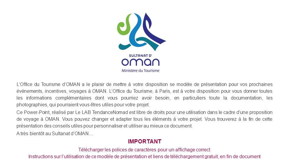 L office du tourisme d oman a le plaisir de mettre votre for Tourisme plaisir
