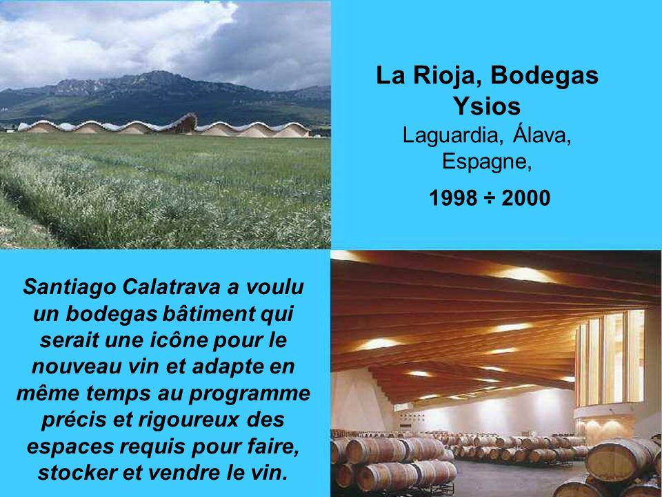 La Rioja, Bodegas Ysios Laguardia, Álava, Espagne,