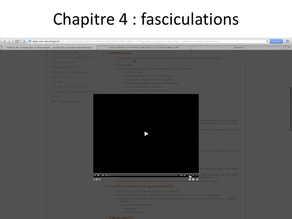Chapitre 4 : fasciculations