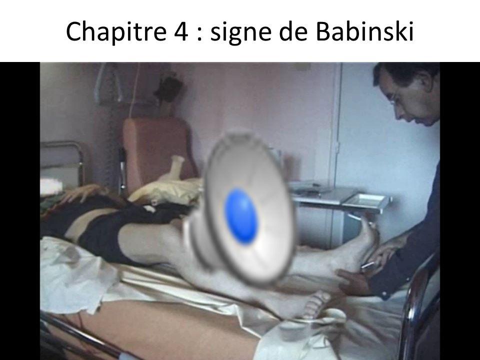 Chapitre 4 : signe de Babinski