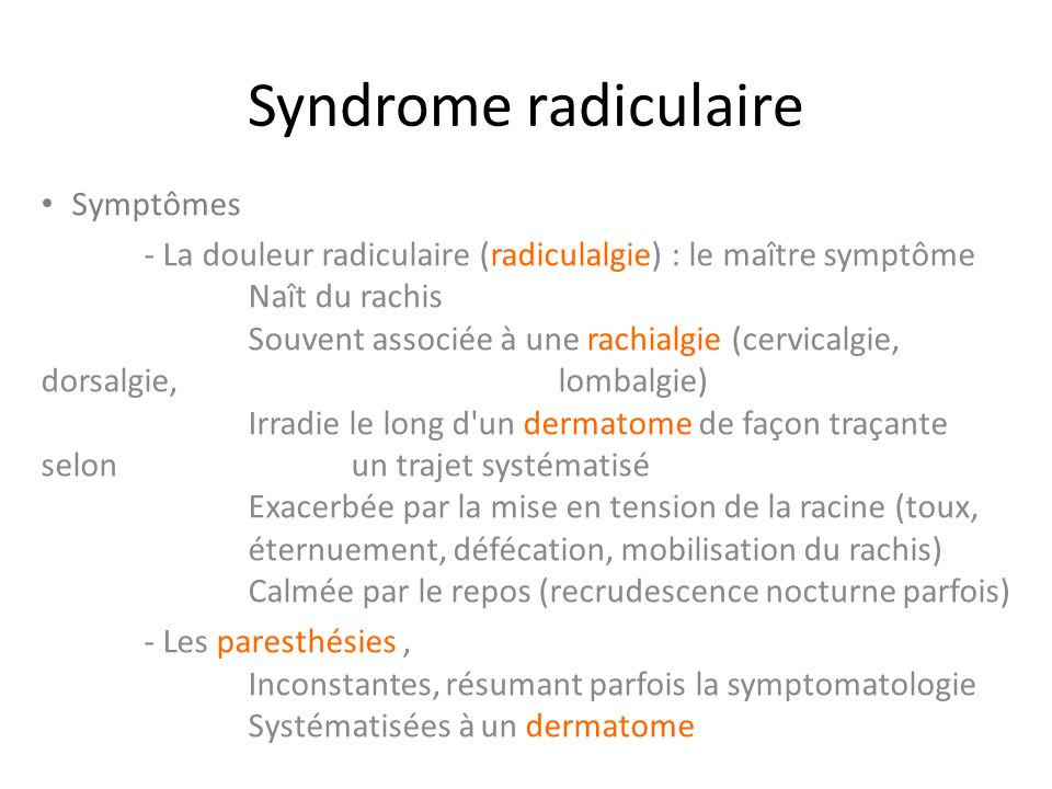 Syndrome radiculaire Symptômes