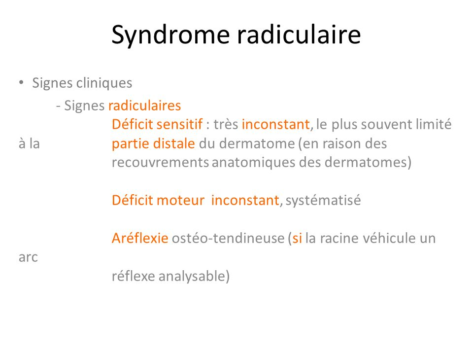 Syndrome radiculaire Signes cliniques