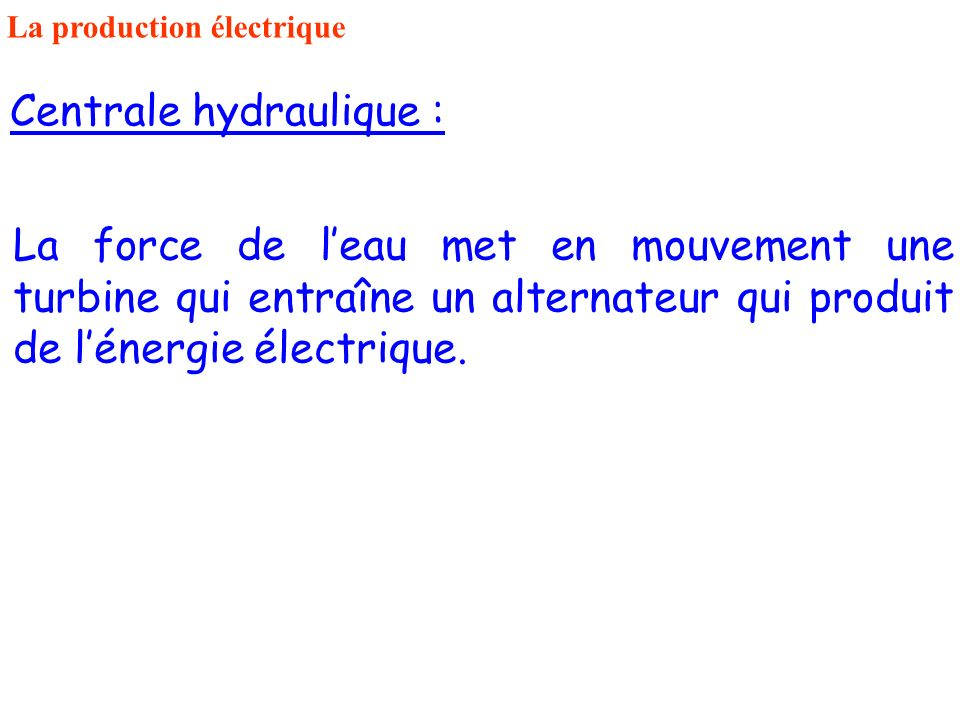 Centrale hydraulique :