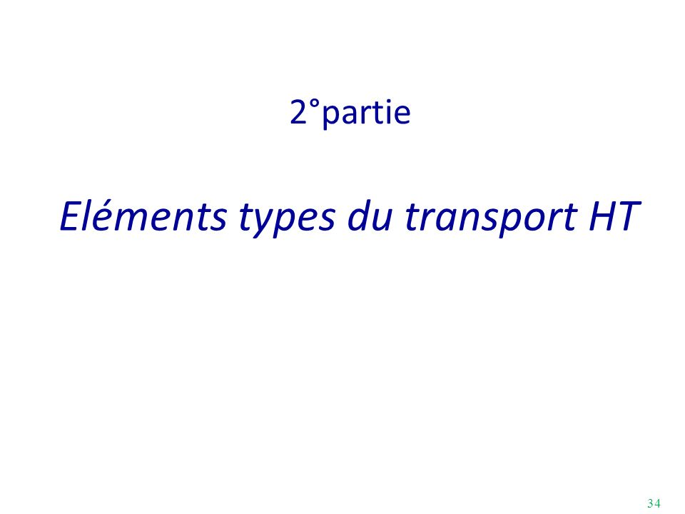 Eléments types du transport HT
