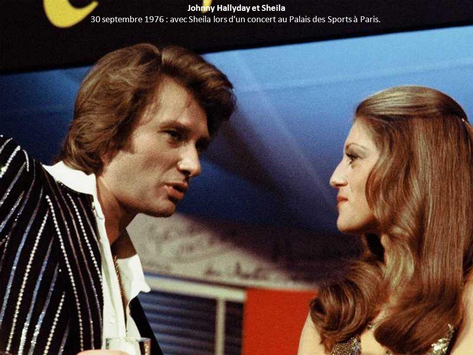 Johnny Hallyday et Sheila 30 septembre 1976 : avec Sheila lors d un concert au Palais des Sports à Paris.