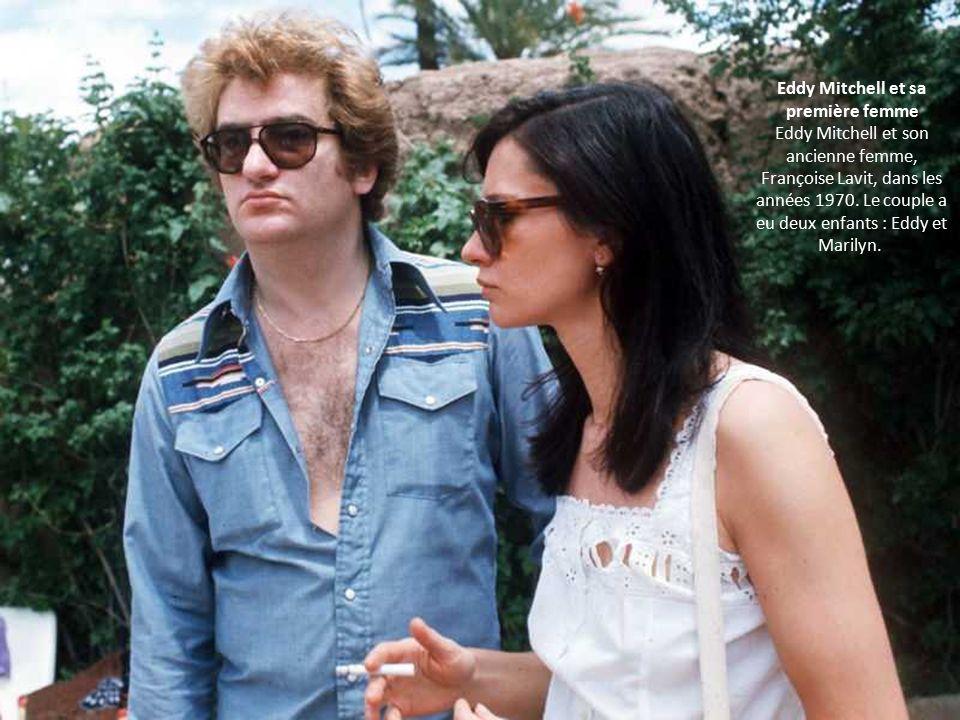 Eddy Mitchell et sa première femme Eddy Mitchell et son ancienne femme, Françoise Lavit, dans les années 1970.