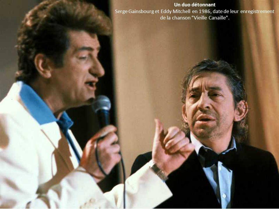 Un duo détonnant Serge Gainsbourg et Eddy Mitchell en 1986, date de leur enregistrement de la chanson Vieille Canaille .