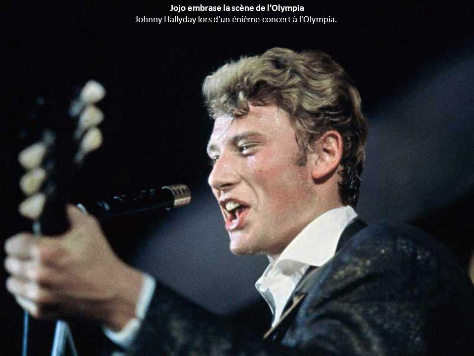 Jojo embrase la scène de l Olympia Johnny Hallyday lors d un énième concert à l Olympia.