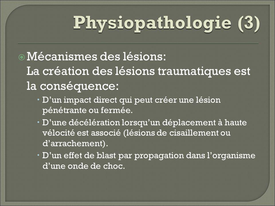 Physiopathologie (3) Mécanismes des lésions: