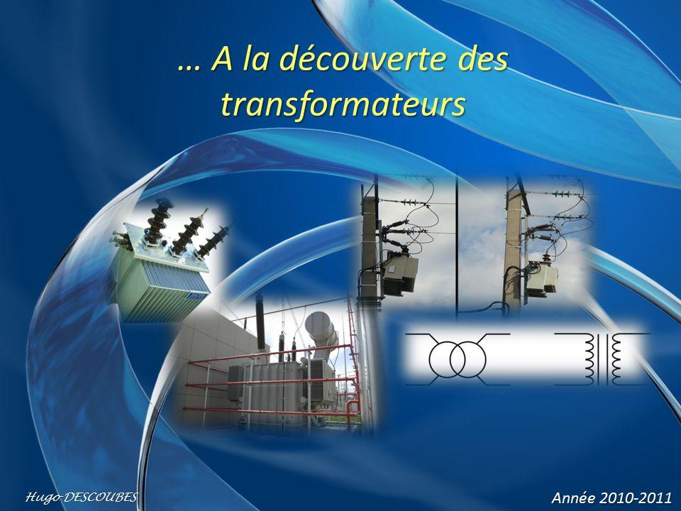 … A la découverte des transformateurs