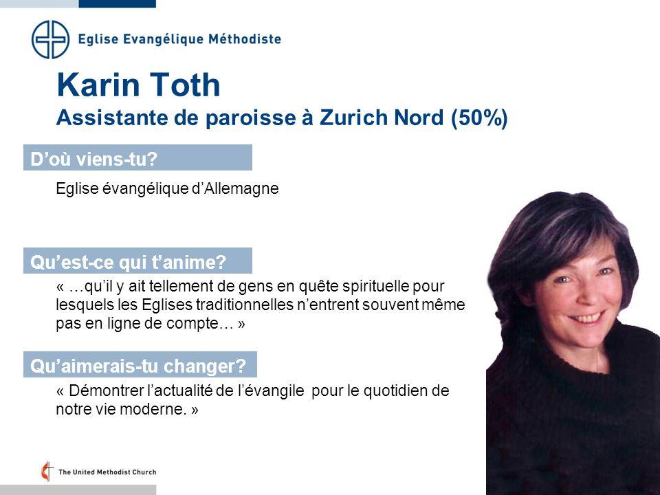 Karin Toth Assistante de paroisse à Zurich Nord (50%)