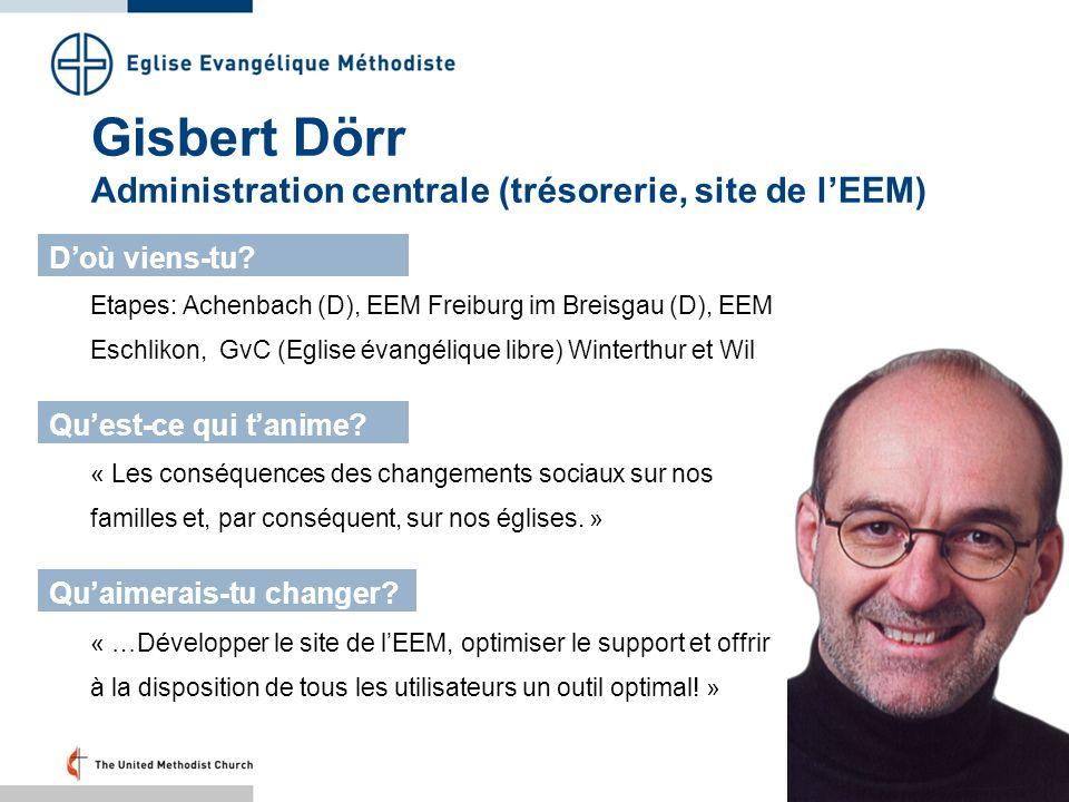 Gisbert Dörr Administration centrale (trésorerie, site de l'EEM)
