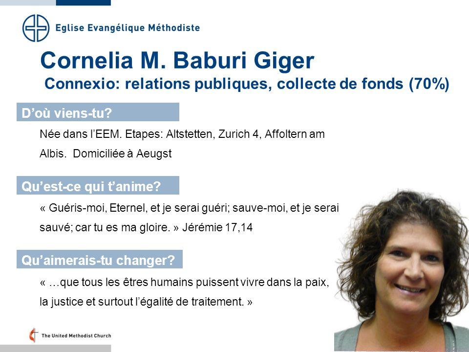 Cornelia M. Baburi Giger Connexio: relations publiques, collecte de fonds (70%)