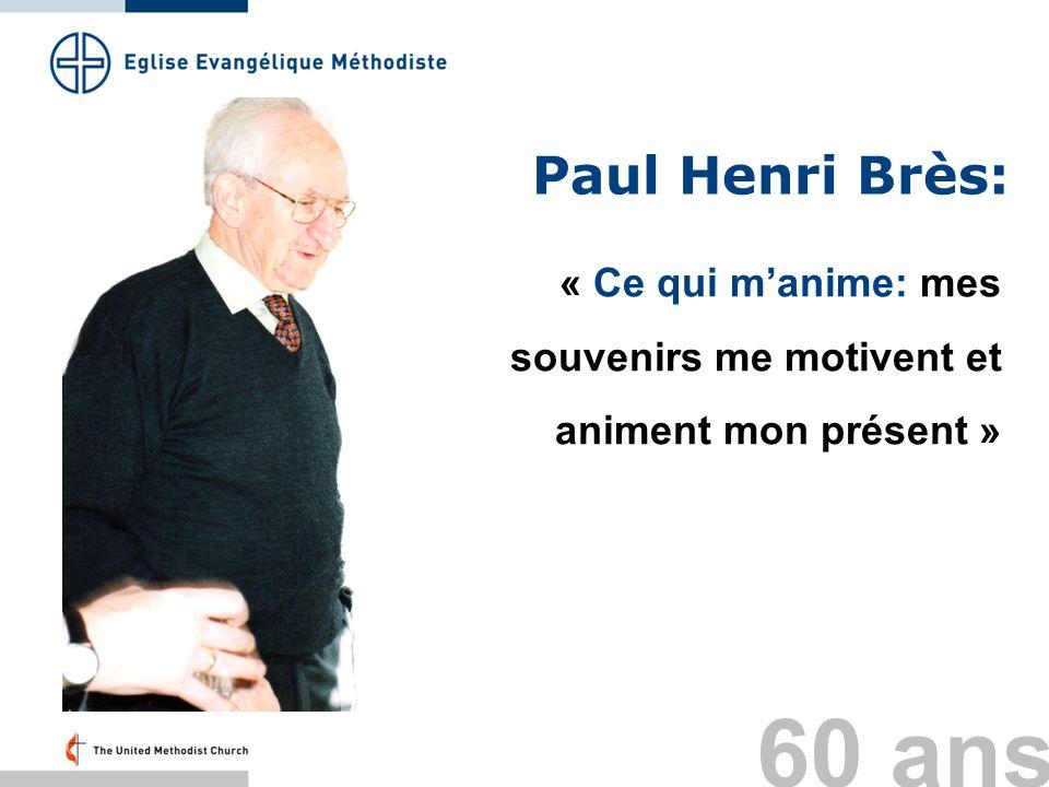Paul Henri Brès: « Ce qui m'anime: mes souvenirs me motivent et animent mon présent » Folie 29: