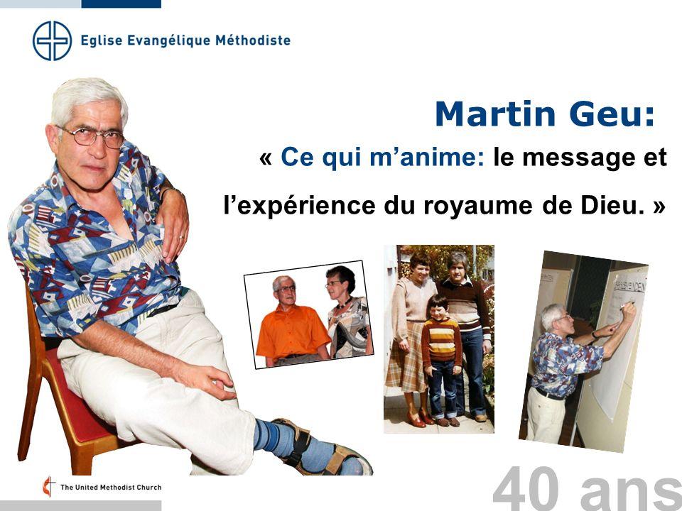 Martin Geu: « Ce qui m'anime: le message et l'expérience du royaume de Dieu. » Folie 33: