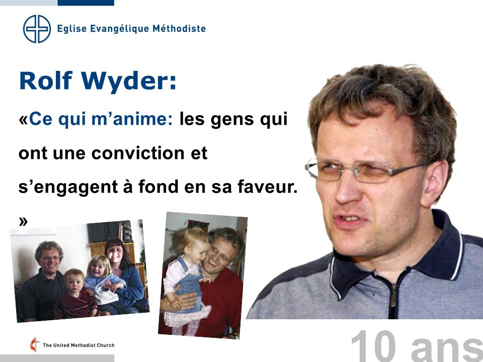 Rolf Wyder: «Ce qui m'anime: les gens qui ont une conviction et s'engagent à fond en sa faveur. » Folie 43: