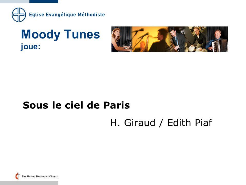Moody Tunes joue: Sous le ciel de Paris H. Giraud / Edith Piaf