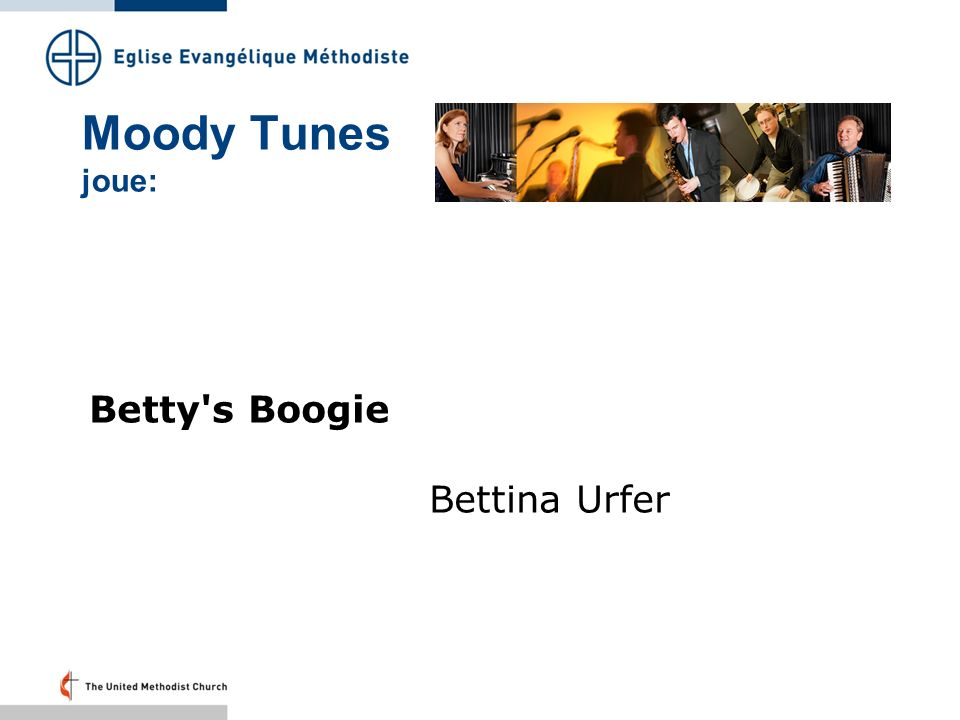 Moody Tunes joue: Betty s Boogie Bettina Urfer Folie 7 – 19.41 Uhr