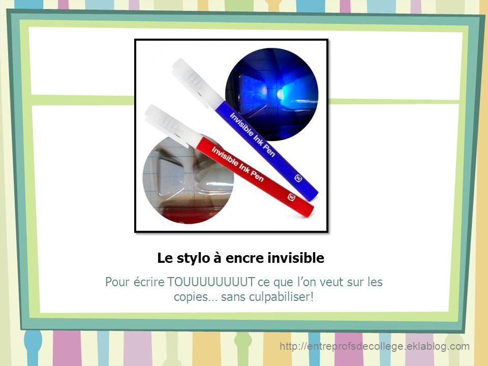 Le stylo à encre invisible