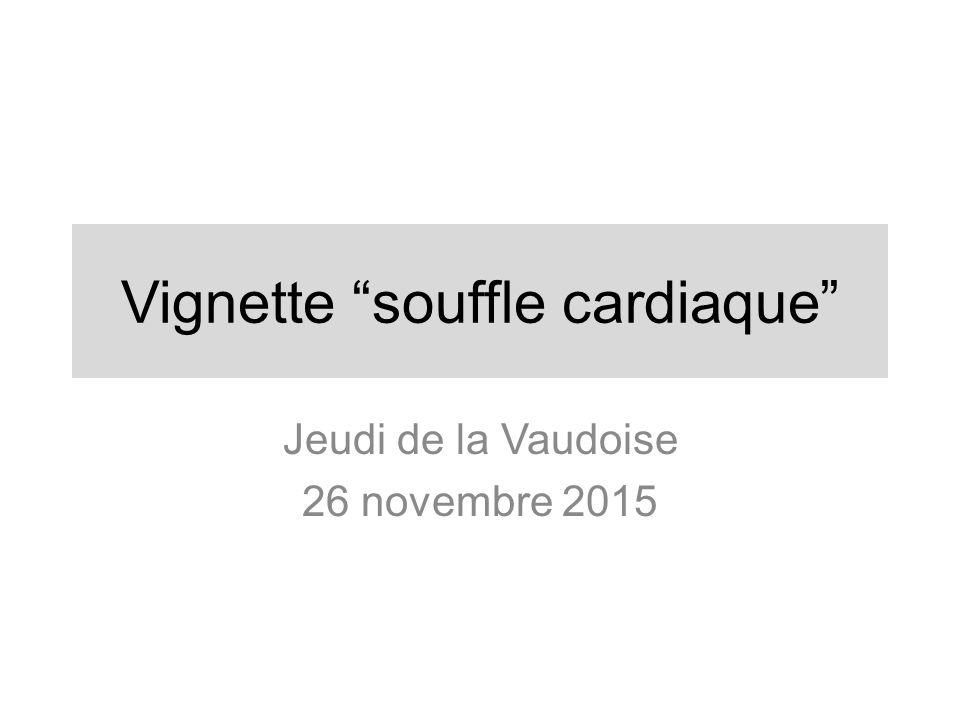 Vignette souffle cardiaque