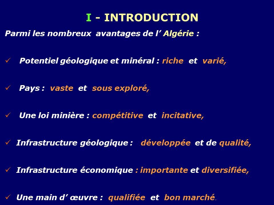 I - INTRODUCTION Parmi les nombreux avantages de l' Algérie :