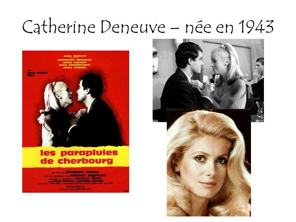 Catherine Deneuve – née en 1943
