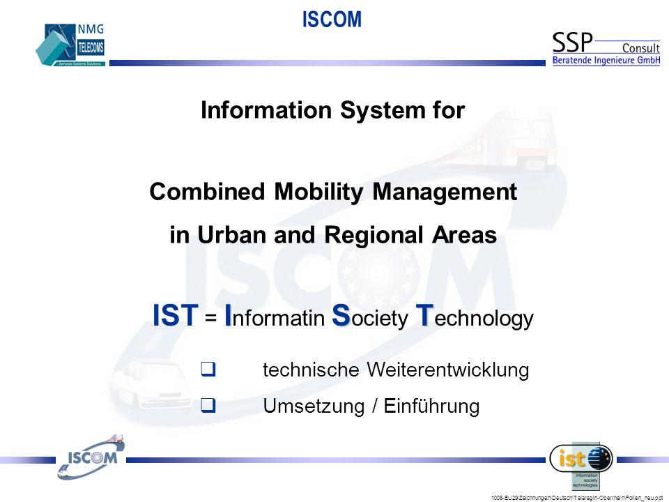 IST = Informatin Society Technology
