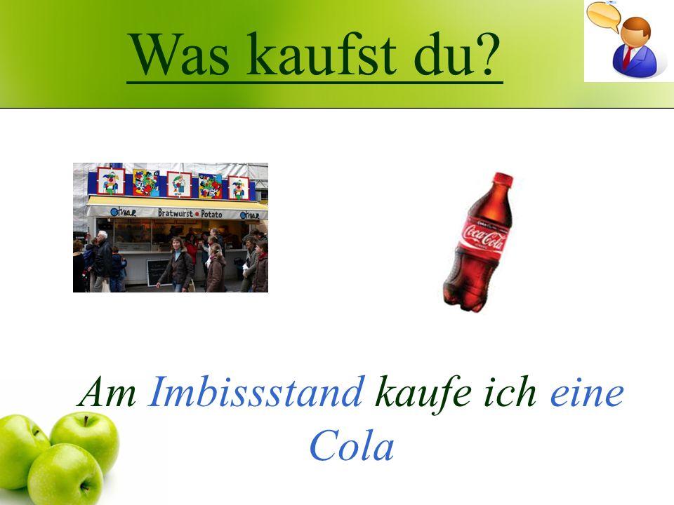 Am Imbissstand kaufe ich eine Cola