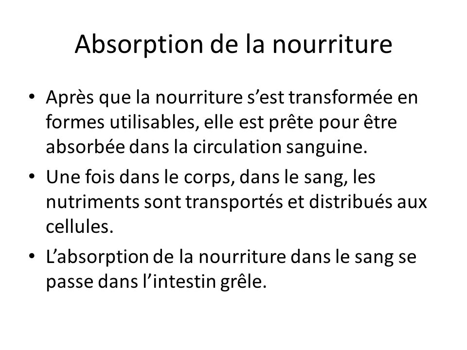 Absorption de la nourriture