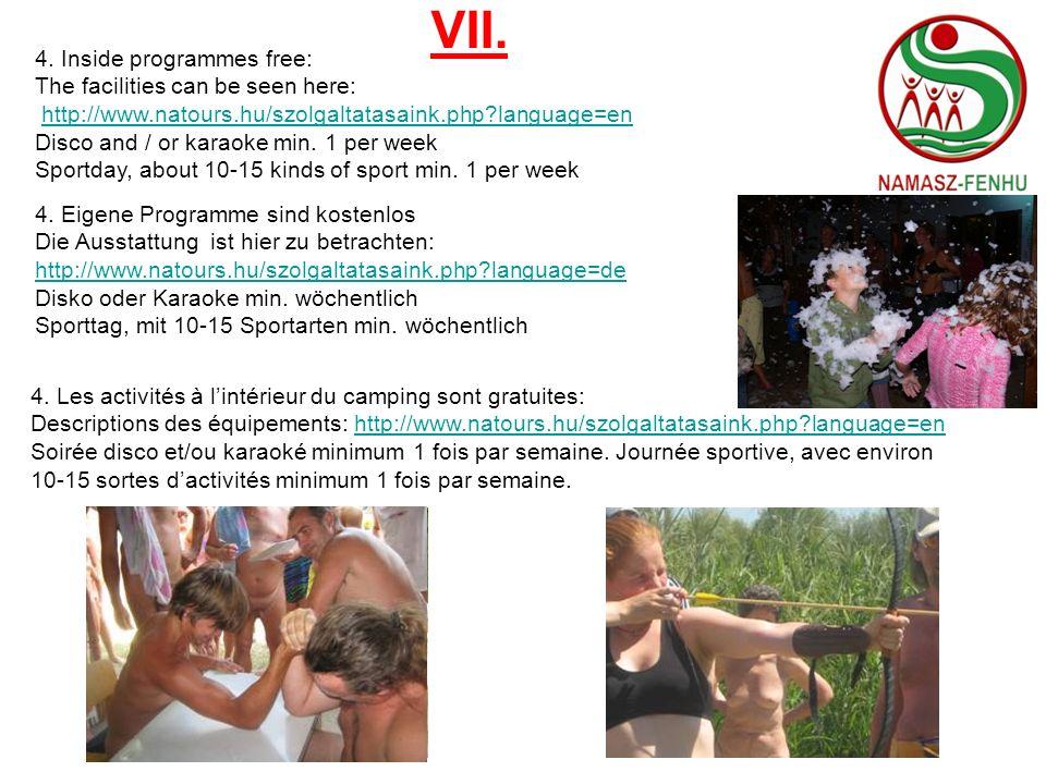 VII. 4. Inside programmes free:
