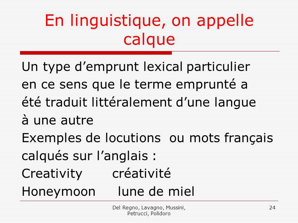 En linguistique, on appelle calque