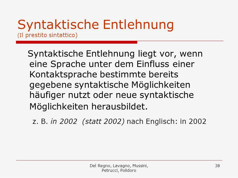 Syntaktische Entlehnung (Il prestito sintattico)