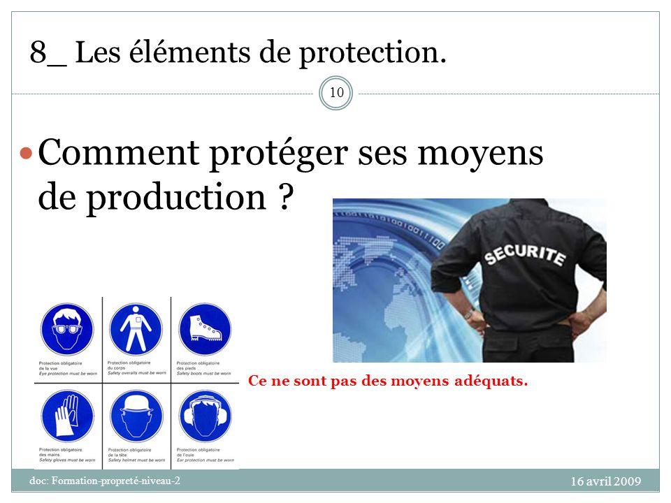8_ Les éléments de protection.