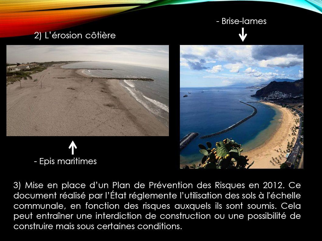 2) L'érosion côtière - Brise-lames - Epis maritimes