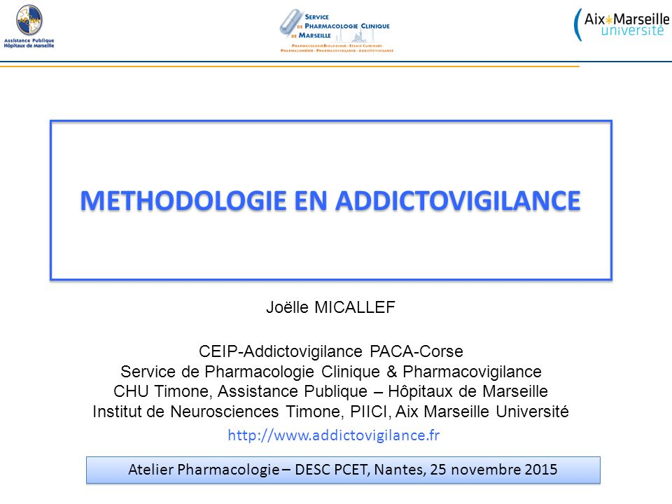 METHODOLOGIE EN ADDICTOVIGILANCE