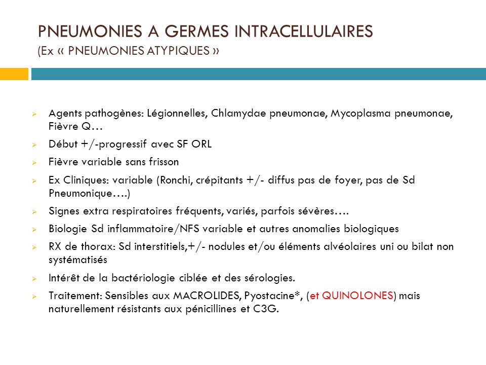 PNEUMONIES A GERMES INTRACELLULAIRES (Ex « PNEUMONIES ATYPIQUES »