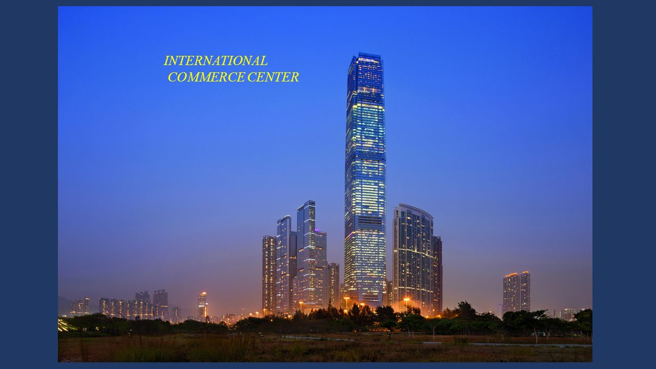 INTERNATIONAL COMMERCE CENTER