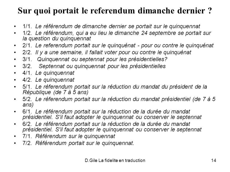 Sur quoi portait le referendum dimanche dernier
