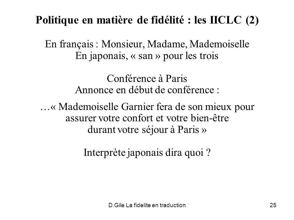 Politique en matière de fidélité : les IICLC (2)
