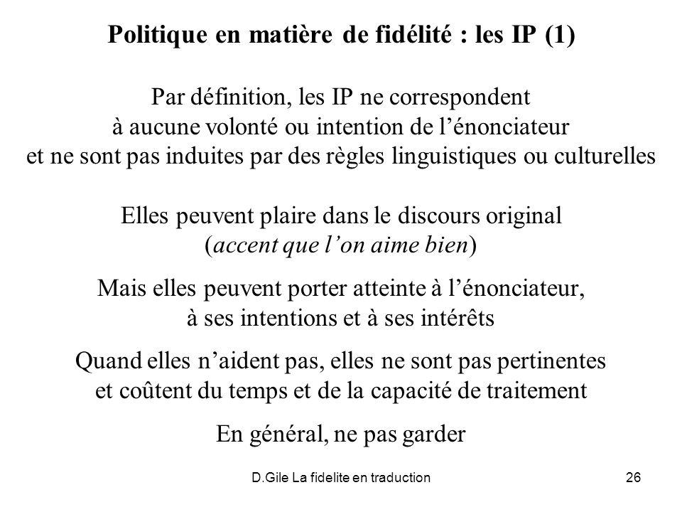 Politique en matière de fidélité : les IP (1)