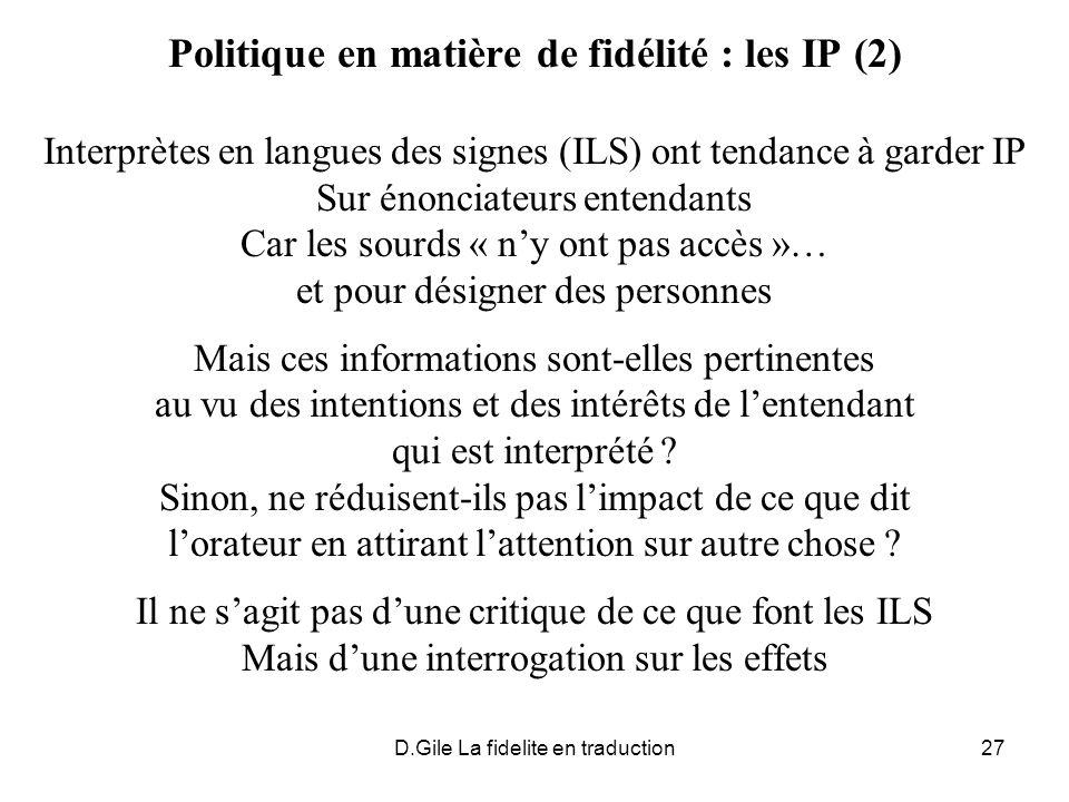 Politique en matière de fidélité : les IP (2)