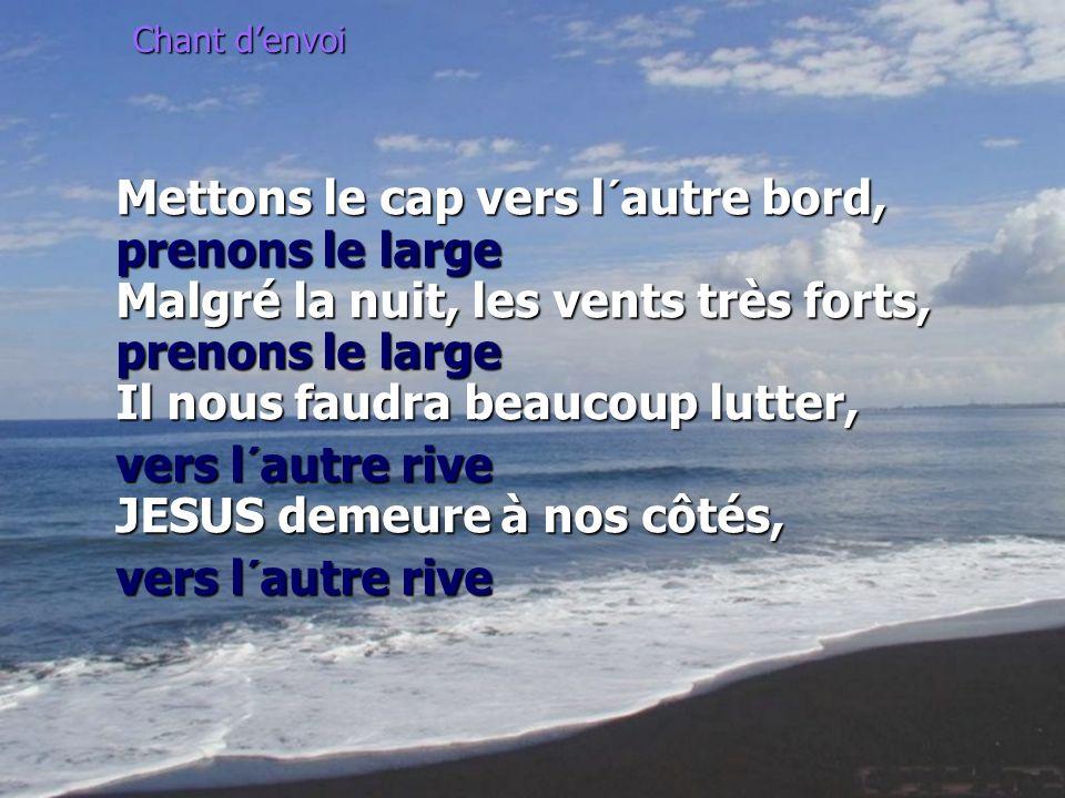 vers l´autre rive JESUS demeure à nos côtés, vers l´autre rive