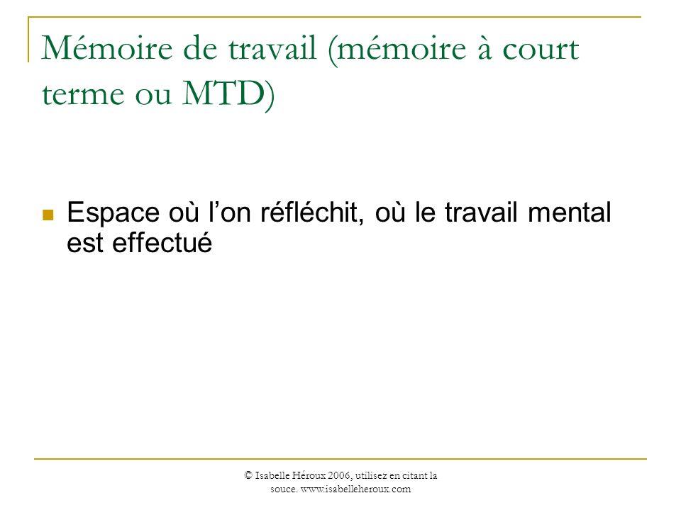 Mémoire de travail (mémoire à court terme ou MTD)