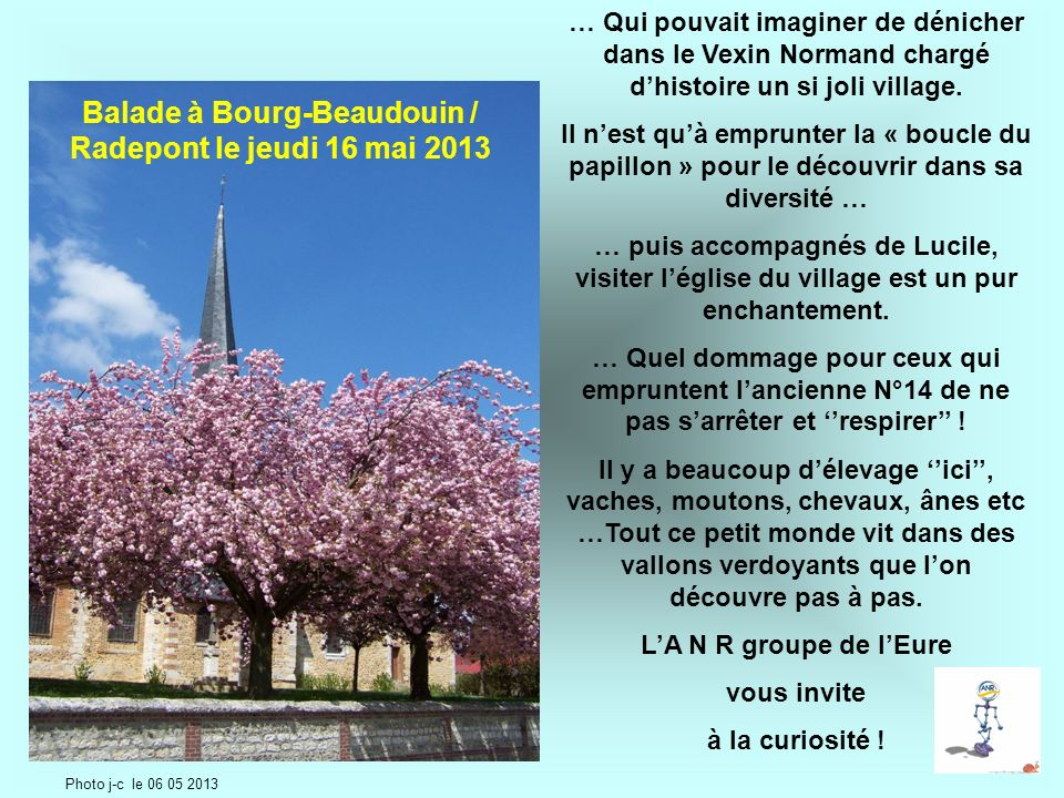 Balade à Bourg-Beaudouin / Radepont le jeudi 16 mai 2013