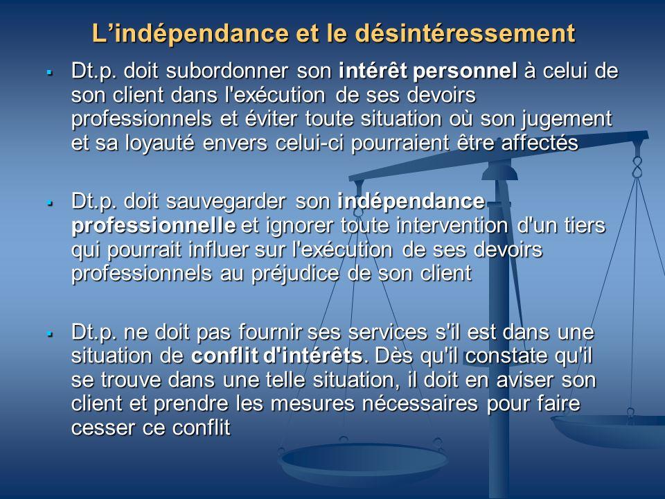 L'indépendance et le désintéressement