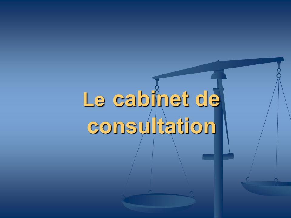 Le cabinet de consultation