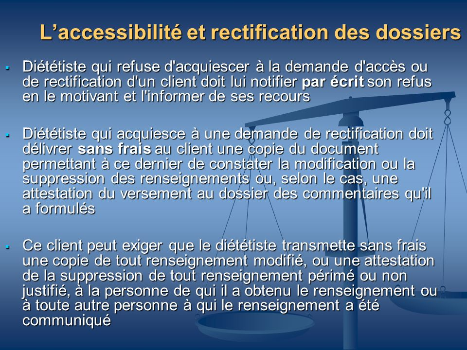 L'accessibilité et rectification des dossiers