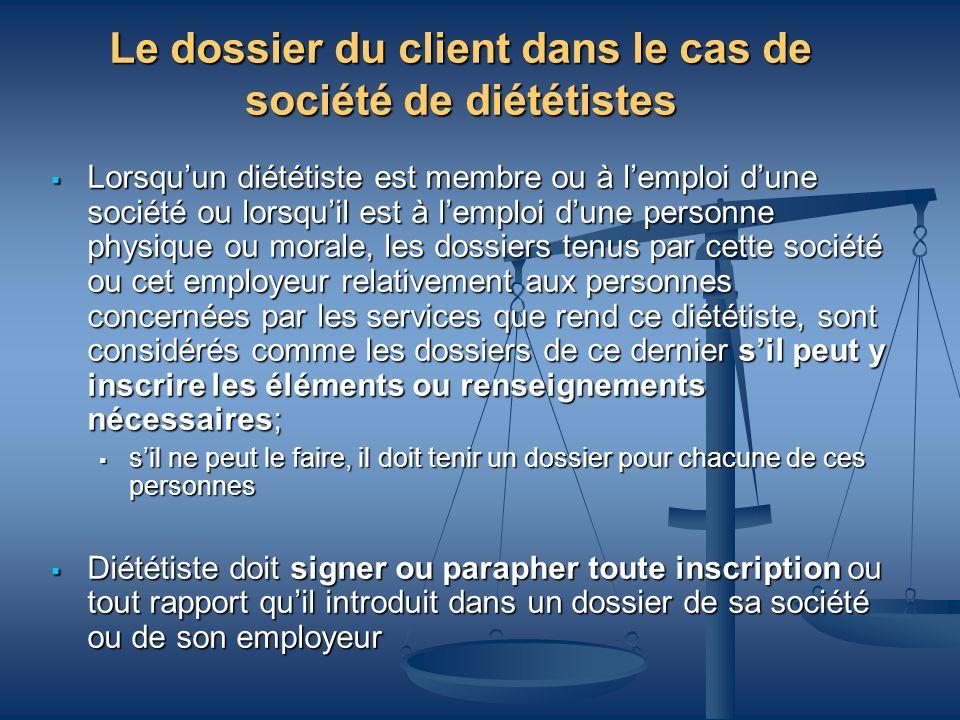 Le dossier du client dans le cas de société de diététistes
