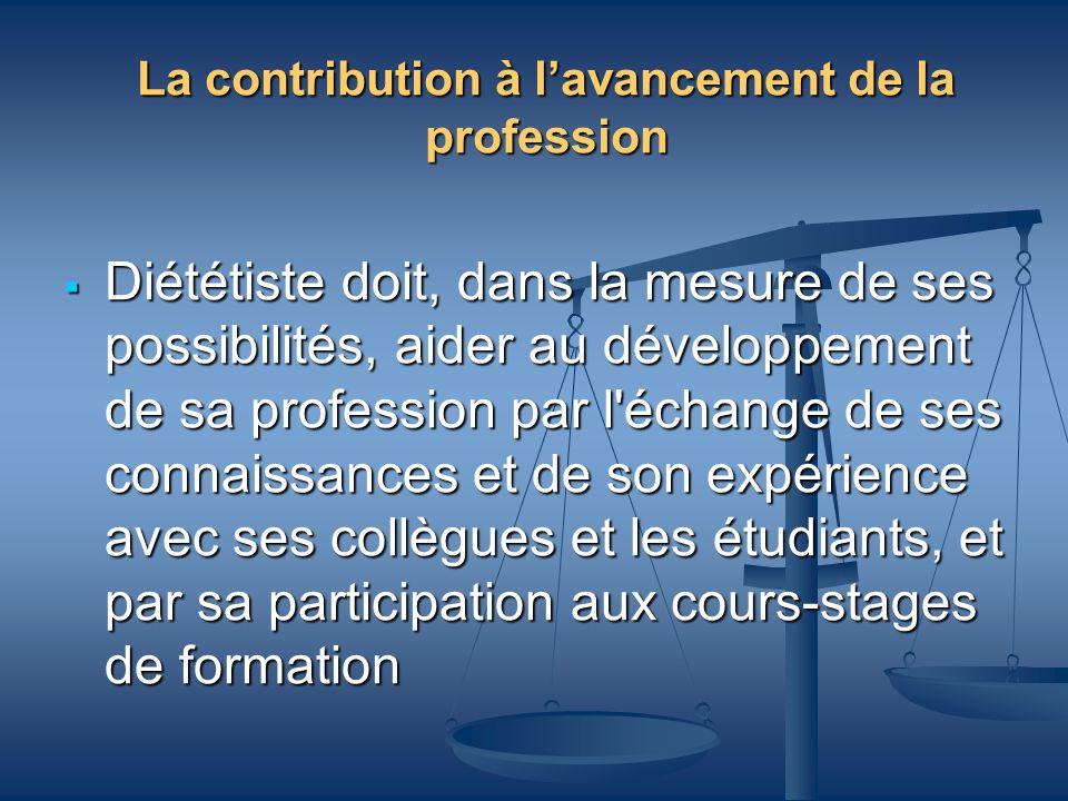 La contribution à l'avancement de la profession